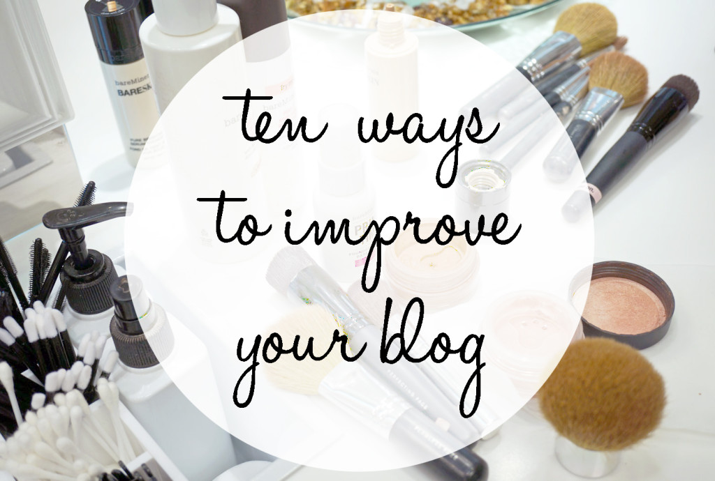 10 Easy Ways To Improve Your Blog